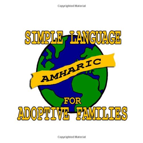 9780979681349: Simple Amharic for Adoptive Families (Book and Audio CD)