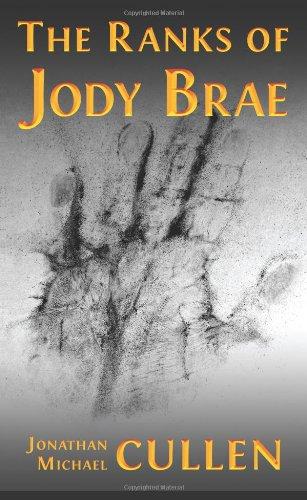 9780979681660: The Ranks of Jody Brae