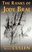 9780979681691: The Ranks of Jody Brae