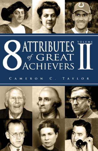 8 Attributes of Great Achievers, Volume II (Paperback)