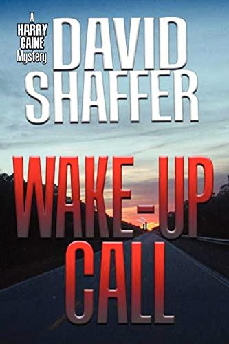 Wake-Up Call (0979686636) by Shaffer, David