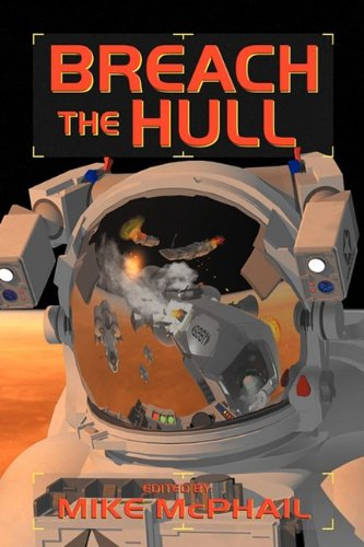 9780979690198: Breach the Hull (A Defending the Future Anthology)