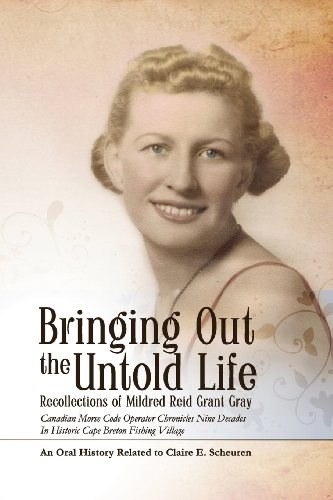9780979692116: Bringing Out the Untold Life, Recollections of Mildred Reid Grant Gray