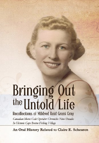 9780979692130: Bringing Out the Untold Life, Recollections of Mildred Reid Grant Gray