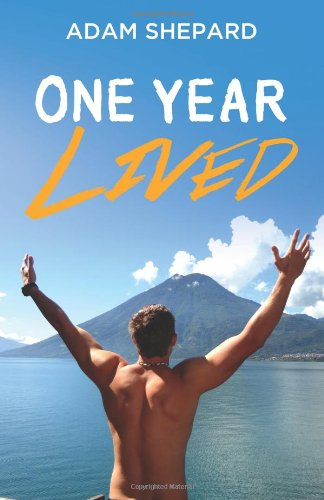 One Year Lived: Shepard, Adam