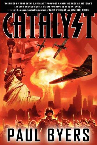9780979692932: Catalyst - A World War II Thriller