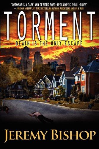Torment - A Novel of Dark Horror: Jeremy Bishop