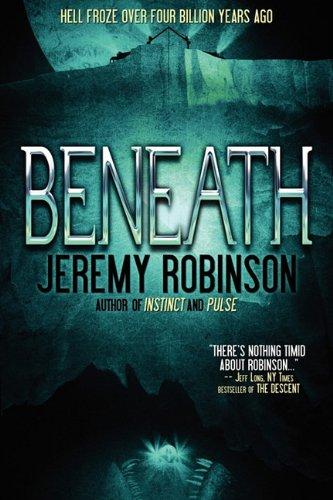 9780979692994: BENEATH - A Novel