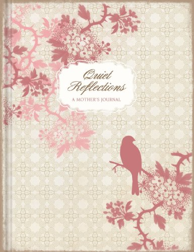 9780979693861: Quiet Reflections A Mother's Journal: New Edition ISBN978-1-935416-40-1