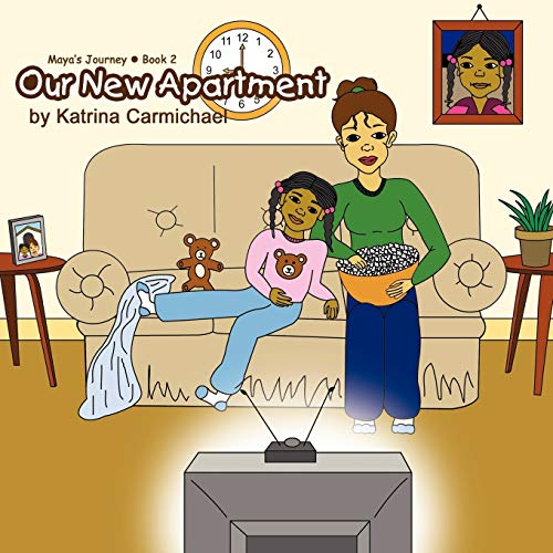 9780979697838: Our New Apartment (Maya's Journey Series - Book 2)