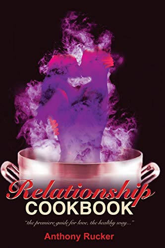 9780979697883: Relationship Cookbook