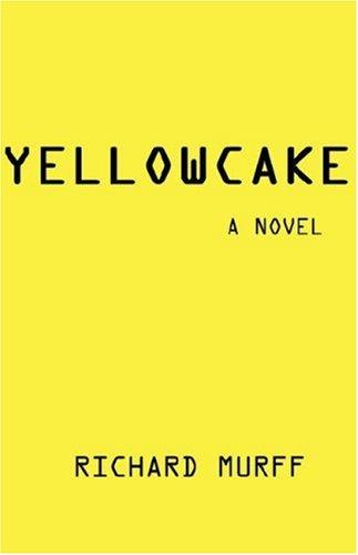 9780979698804: Yellowcake