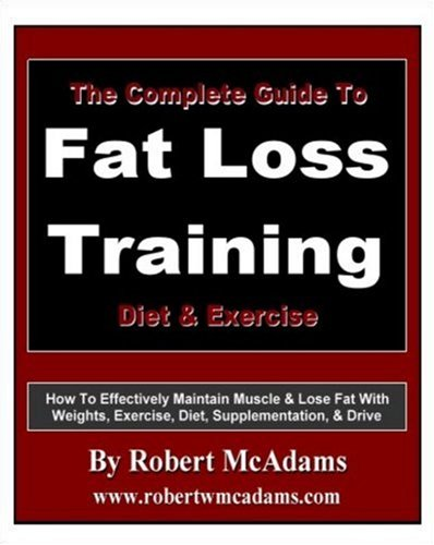 9780979699061: Complete Guide To Fat Loss Training
