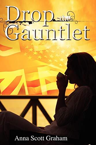 Drop the Gauntlet (Paperback)