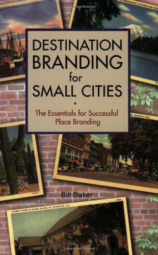9780979707605: Destination Branding for Small Cities