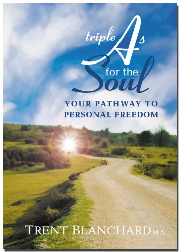 9780979710810: Triple A's for the Soul: Your Pathway To Personal Freedom