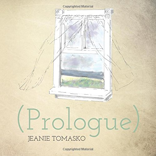 Prologue) (Concrete Wolf Poetry Chapbook Series): Tomasko, Jeanie