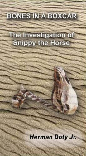 9780979714511: Bones In A Boxcar The Investigation of Snippy the Horse