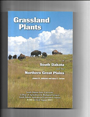 9780979718212: Grassland Plants of South Dakota and the Northern Great Plains