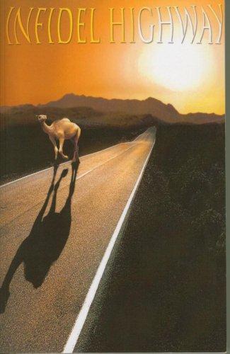 9780979719509: Infidel Highway