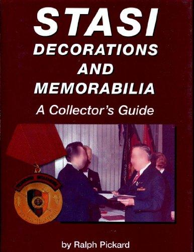 STASI, Decoratins and Memorabilia, A Collector's Guide: Pickard, Ralph