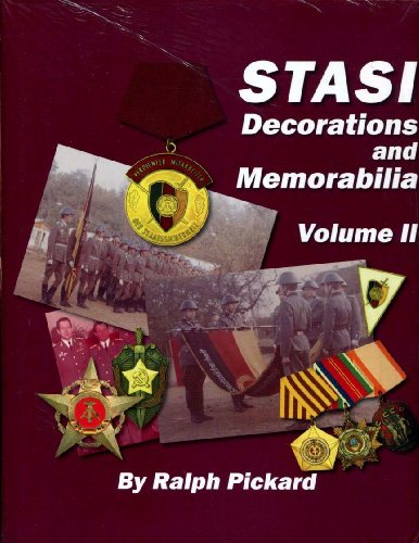 Stasi Decorations and Memorabilia: A Collector's Guide (Vol 2): Pickard, Ralph
