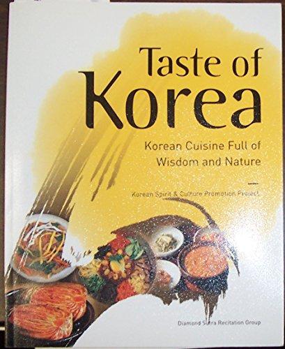 9780979726392: Taste of Korea: Korean Cuisine Full of Wisdom and Nature