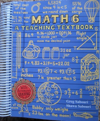 9780979726507: Math 6 A Teaching Textbook - AbeBooks - Greg