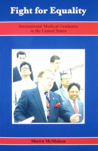 9780979726606: Fight for Equality: International Medical Graduates in the United States