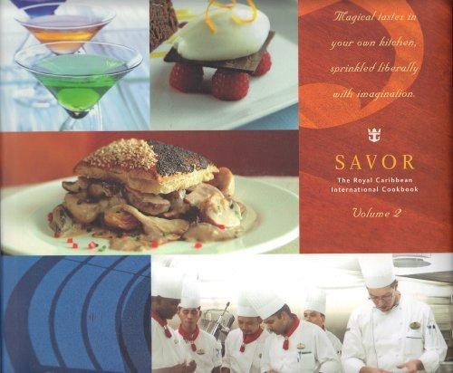9780979728204: SAVOR: The Royal Caribbean International Cookbook (Volume 2)