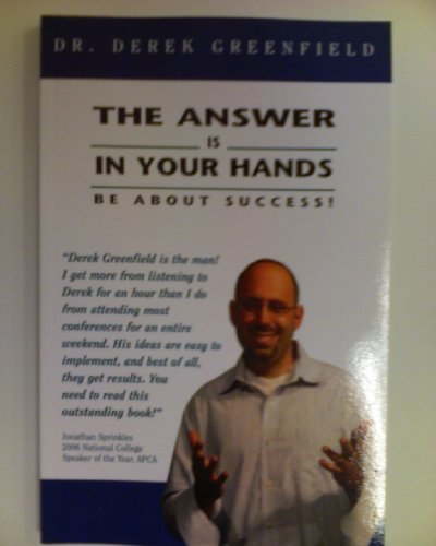 9780979729409: The Answer is in Your Hands: Be About Success!