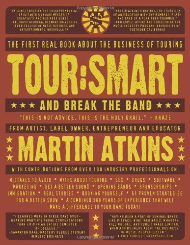 9780979731303: Tour:smart: And Break the Band