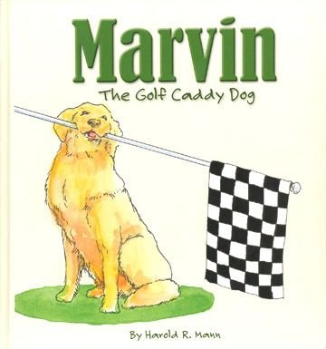 Marvin the Golf Caddy Dog [INSCRIBED]