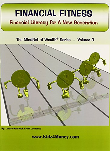 9780979733635: Financial Fitness: Financial Literacy for A New Generation