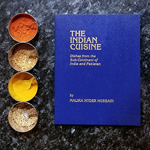 9780979734809: The Indian Cuisine: Dishes from the Sub-Continent of India and Pakistan