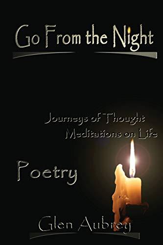 Go From the Night: Glen Aubrey