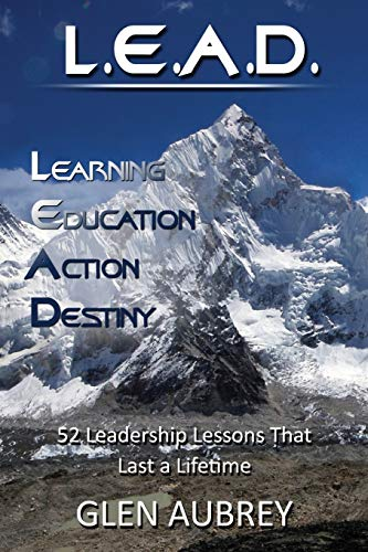 L.E.A.D.: Learning, Education, Action, Destiny: Glen Aubrey