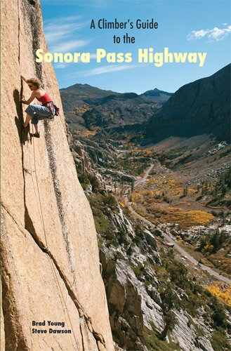 9780979742125: Climber's Guide to The Sonora Pass Highway