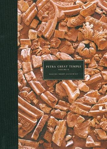 9780979744808: Petra Great Temple, Volume II: Archaeological Contexts of the Remains and Excavations