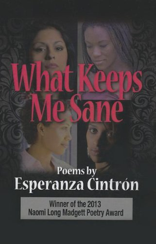 What Keeps Me Sane: Cintron, Esperanza