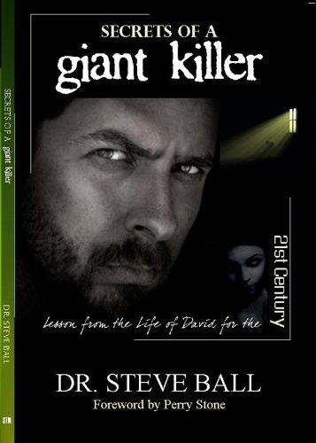 9780979755354: Secrets of a Giant Killer: Lesson from the Life of David for the 21st Century
