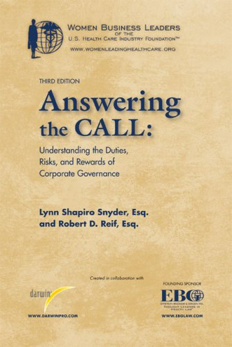 9780979755705: Answering the Call: Understanding the Duties, Risks, and Rewards of Corporate Governance