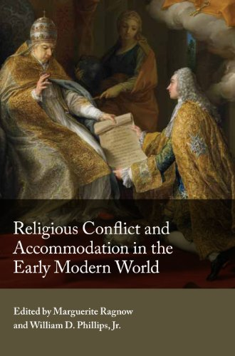 Religious Conflict and Accommodation in the Early: William D. Phillips