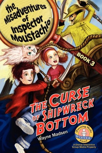 9780979757228: The Curse of Shipwreck Bottom: The Misadventures of Inspector Moustachio