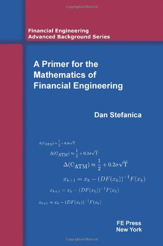 9780979757600: A Primer for the Mathematics of Financial Engineering