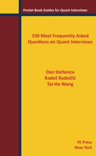 9780979757648: 150 Most Frequently Asked Questions on Quant Interviews (Pocket Book Guides for Quant Interviews)