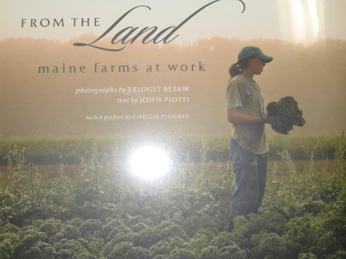 9780979762413: From the Land: Maine Farms At Work