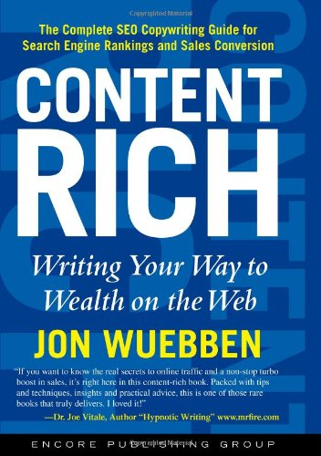 9780979762901: Content Rich: Writing Your Way to Wealth on the Web