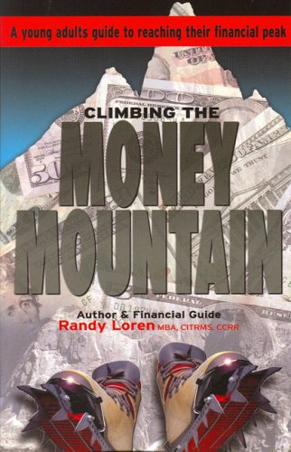 9780979763601: Climbing the Money Mountain