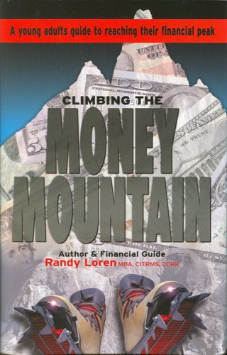 9780979763618: Climbing the Money Mountain